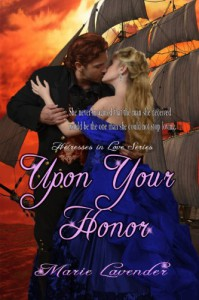 Upon Your Honor - Marie Lavender