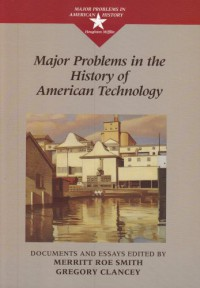 Major Problems in the History of American Technology - Thomas Paterson