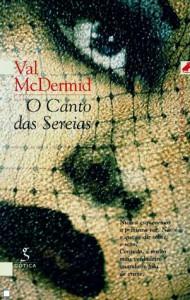 O Canto das Sereias  - Val McDermid
