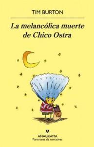 La melancólica muerte de Chico Ostra - Tim Burton