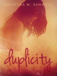 Duplicity - Kristina M. Sanchez