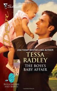 The Boss's Baby Affair (Silhouette Desire #2067) - Tessa Radley