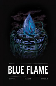 Blue Flame - Charles Denton, Blaine Garrett, Joe Lipscomb