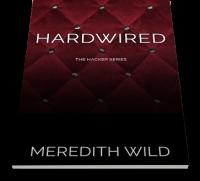 Hardwired (Hardwired, #1) - Meredith Wild