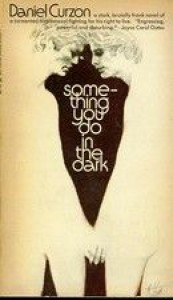Something You Do in the Dark - Daniel Curzon