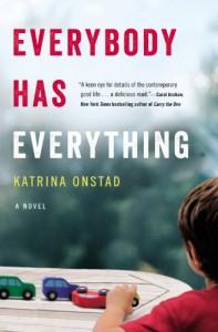 Everybody Has Everything - Katrina Onstad