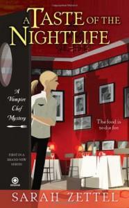 A Taste of the Nightlife - Sarah Zettel