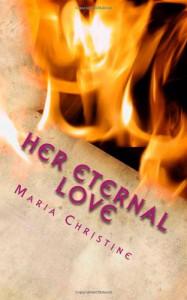 Her Eternal Love - Maria Christine