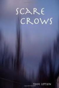Scarecrows - Tom Upton