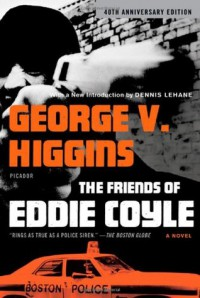 The Friends of Eddie Coyle - George V. Higgins