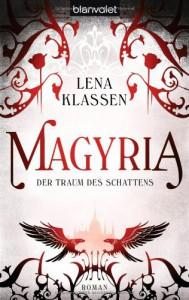 Der Traum des Schattens - Lena Klassen, Maja Winter