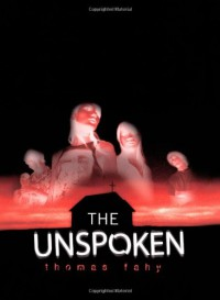 The Unspoken - Thomas Fahy