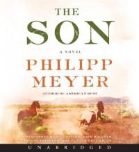 The Son CD: The Son CD - Philipp Meyer