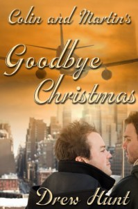 Colin And Martin's Goodbye Christmas - Drew Hunt