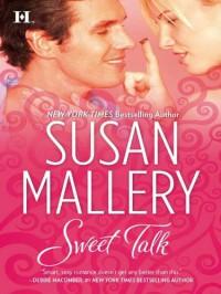 Sweet Talk - Susan Mallery