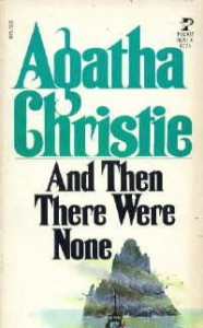 And Then There Were None (Ten Little Indians) - Agatha Christie