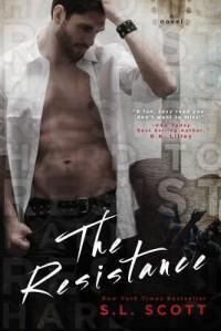 The Resistance - S.L. Scott