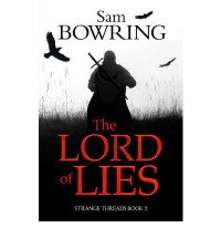 The Lord of Lies - Sam Bowring