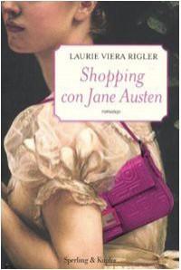 Shopping con Jane Austen (Brossura) - Laurie Viera Rigler