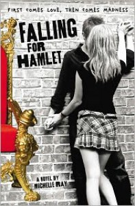 Falling for Hamlet - Michelle Ray