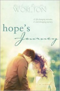 Hope's Journey - Stephanie Connelley Worlton
