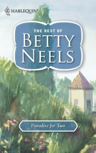 Paradise for Two (Best of Betty Neels) - Betty Neels