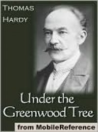 Under the Greenwood Tree (Oxford World's Classics) - Thomas Hardy