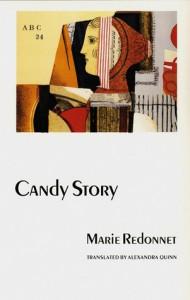Candy Story - Marie Redonnet, Alexandra Quinn