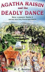 Agatha Raisin and the Deadly Dance - M.C. Beaton