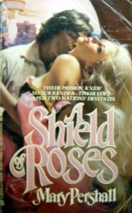 A Shield Of Roses - Mary Pershall