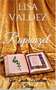 Rapunzel (Erotic Bedtime Stories, #1) - Lisa Valdez