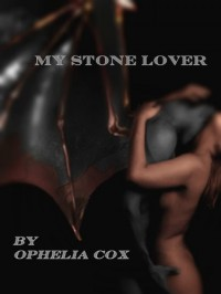My Stone Lover - Ophelia Cox