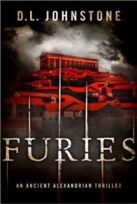 Furies: An Ancient Alexandrian Thriller - D.L. Johnstone