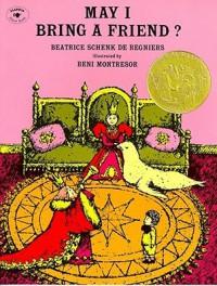 May I Bring a Friend? - Beatrice Schenk de Regniers, Beni Montresor