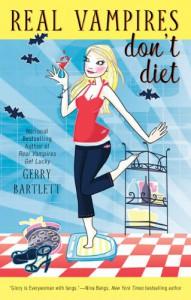 Real Vampires Don't Diet - Gerry Bartlett