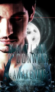The Awakening (Cyberevolution, #1) - Kaitlyn O'Connor