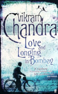 Love And Longing In Bombay - Vikram Chandra