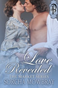 Love Revealed (The Market Series) - Sorcha Mowbray