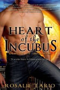 Heart of the Incubus (Demons of Infernum) - Rosalie Lario