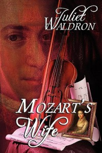 Mozart's Wife - Juliet Waldron