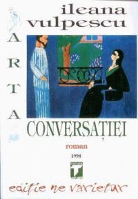 Arta conversației - Ileana Vulpescu