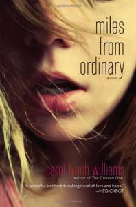 Miles from Ordinary - Carol Lynch Williams