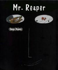 Mr. Reaper - Tatsuya Miyanishi