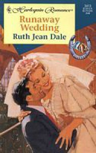 Runaway Wedding - Ruth Jean Dale
