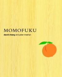 Momofuku - David Chang, Peter Meehan
