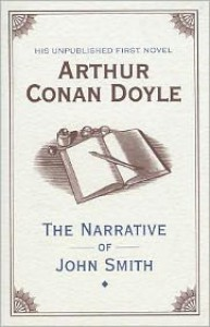 The Narrative of John Smith - Jon Lellenberg,  Arthur Conan Doyle