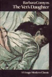 The Vet's Daughter - Barbara Comyns