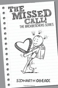 The Backbenchers: The Missed Call! - Sidharth
