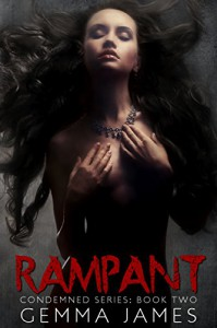 Rampant (Condemned Book 2) - Gemma James