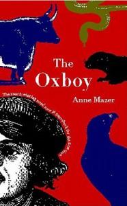 The Oxboy - Anne Mazer